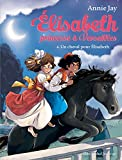 """Afficher """"Elisabeth princesse à Versailles n° 6 Un Cheval pour Elisabeth"""""""