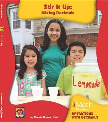Stir It Up: Mixing Decimals (Imath Readers, Level C)