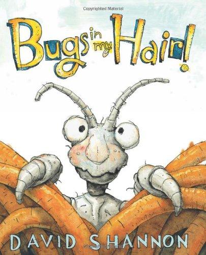 Bugs in My Hair! por David Shannon