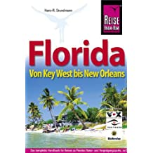 Florida: Von Key West bis New Orleans