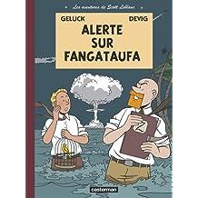 Les aventures de Scott Leblanc, Tome 1 : Alerte sur Fangataufa