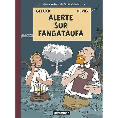 Les aventures de Scott Leblanc, Tome 1 : Alerte sur Fangataufa - Scott Album