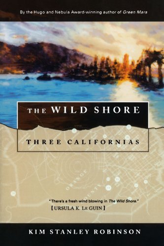 The Wild Shore (Three Californias)
