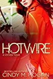 Hotwire (The Watched Series Book 5)