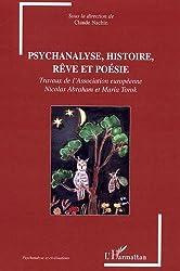 Psychanalyse, histoire, rêve et poésie