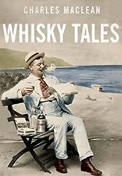 Charles MacLean's Whisky Tales