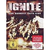 Ignite - Our Darkest Days/Live