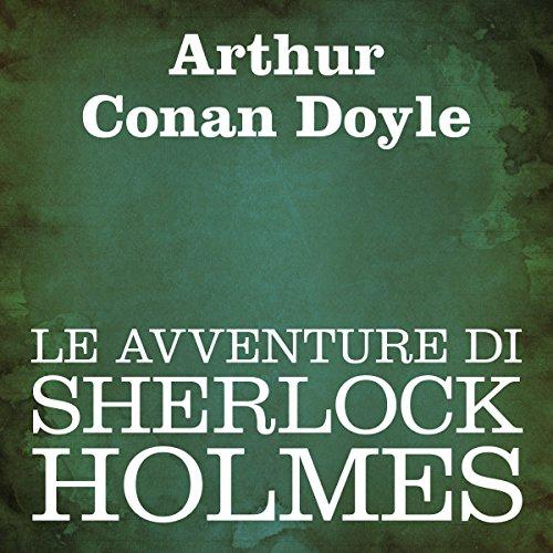 Le avventure di Sherlock Holmes  Audiolibri