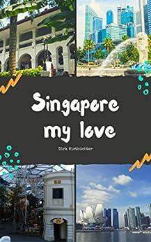 Singapore my love