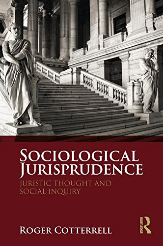 Sociological Jurisprudence: Juristic Thought and Social Inquiry