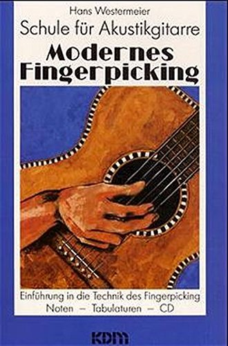 Modernes Fingerpicking, Schule für Akustikgitarre, Bd.1, Einführung in die Technik des Fingerpicking, m. CD-Audio
