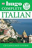 Hugo Complete Course. Italian: (book + CD) (Hugo Complete CD Language Course)