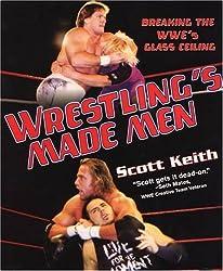 Wrestling's Made Men: Breaking the WWE's Glass Ceiling
