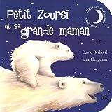 "Afficher ""Petit zoursi et sa grande maman"""