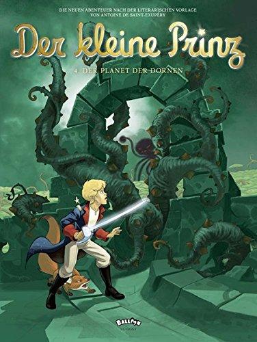 Der kleine Prinz 4: Der Planet der Dornen (Comic)