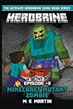 HEROBRINE Episode 3: Minecraft Mutant Zombie