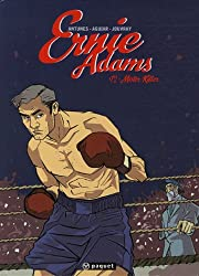 Ernie Adams, Tome 2 : Mister Killer