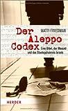 Der Aleppo-Codex: Eine Bibel, der Mossad und das Staatsgeheimnis Israels