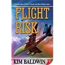 Flight Risk by Kim Baldwin (2007-02-01)