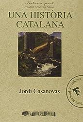 Una hist?ria catalana (Textos a part)