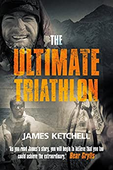 The Ultimate Triathlon by [Ketchell, James]
