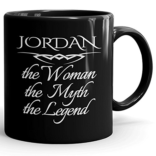 Jordan Coffee Mug Schwarzen Kaffetasse Kaffeebecher Personalisiert mit Name - The Woman The Myth The Legend - Best Gifts Geschenke for Women - 11 oz Black Mug