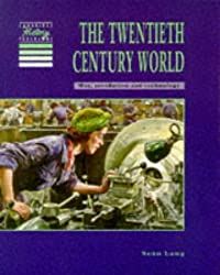 The Twentieth Century World Pupils' book (Cambridge History Programme Key Stage 3)