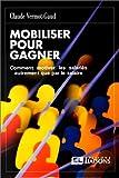 Telecharger Livres Mobiliser pour gagner Comment motiver les salaries autrement que par le salaire (PDF,EPUB,MOBI) gratuits en Francaise
