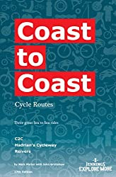 Coast to Coast Cycle Routes: Three Great Sea to Sea Rides