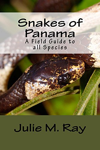 Snakes of Panama: A Field Guide to all Species (Team Snake Panama) (English Edition)