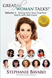 GREATful Woman Talks! Volume 1: Giving From Your Overflow Starts with Self-Care!