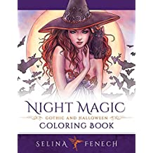 Night Magic - Gothic and Halloween Coloring Book (Fantasy Coloring by Selina)