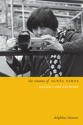 The Cinema of Agnès Varda: Resistance and Eclecticism (Directors' Cuts) (English Edition)