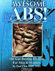 Awesome Abs: The Gut Busting Selection for Men & Women by Paul Chek (1997-12-01)