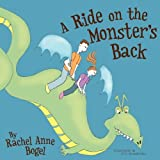 A Ride on the Monster's Back