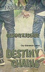 Destiny Chains: Gesamtausgabe