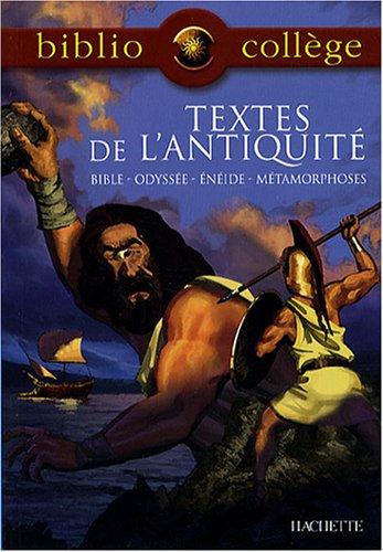 Textes de l'Antiquité : Bible, Odyssée, Enéide, Métamorphoses par Brigitte Wagneur