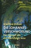 Die Johannes-Verschwörung - Manfred Dimde