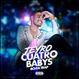 Cuatro Babys (Bachata Trap) [Explicit]