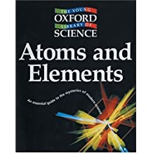 Atoms and Elements (The Young Oxford Library of Science)