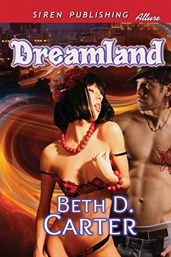 Dreamland (Siren Publishing Allure)