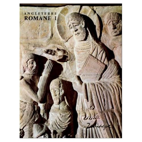 Angleterre Romane, tome 1