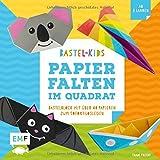 Papierfalten im Quadrat - Bastel-Kids: Bastelblock mit über 40 Papieren zum Sofort-Loslegen für Kinder ab 5 Jahren - Mit aufgedruckten Faltlinien und lustigen Gesichtern - Thade Precht
