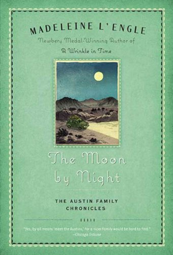 The Moon by Night: Book Two of The Austin Family Chronicles (Austin Family Series)