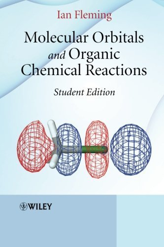 Molecular Orbitals and Organic Chemical Reactions Student edition by Fleming, Ian (2009) Paperback