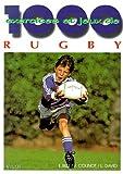 1000 exercices et jeux de rugby