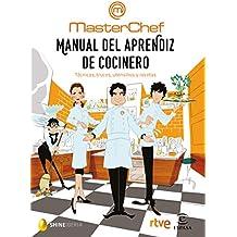Manual del aprendiz de cocinero : técnicas, trucos, utensilios y recetas (Fuera de colección)