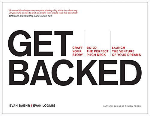 Model Deck (Get Backed: Craft Your Story, Build the Perfect Pitch Deck, and Launch the Venture of Your Dreams)