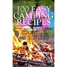 100 Easy Camping Recipes (English Edition)