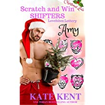Scratch and Win Shifters: AMY Christmas Love (Lovebites Lottery Book 2)